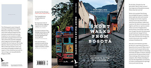 Short Walks from Bogota: Travels in the New Colombia